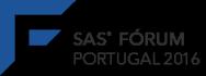 SAS® Forum Portugal 2016
