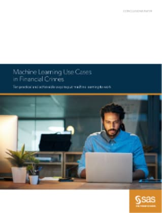 Machine Learning Use Cases in Financial Crimes
