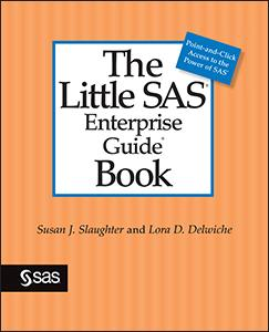 The Little SAS Enterprise Guide