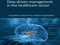 Data-driven Management in the Healthcare Sector