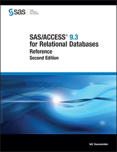 SAS/ACCESS® 9.3 for Relational Databases: Reference, Second Edition