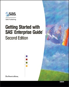 Getting Started with SAS® Enterprise Guide®, Second Edition