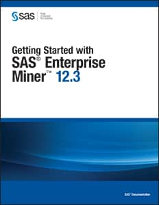 Getting Started with SAS® Enterprise Miner™ 12.3