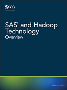 SAS® and Hadoop Technology: Overview