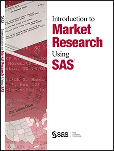 Introduction to Market Research Using SAS®