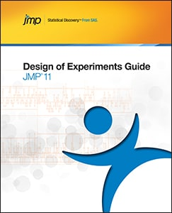 JMP® 11 Design of Experiments Guide