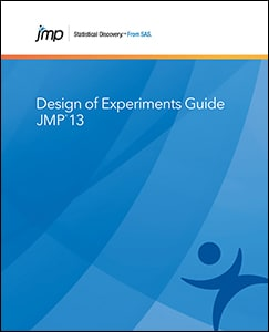 JMP® 13 Design of Experiments Guide