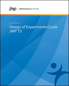 JMP® 13 Design of Experiments Guide, Second Edition