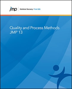 JMP® 13 Quality and Process Methods