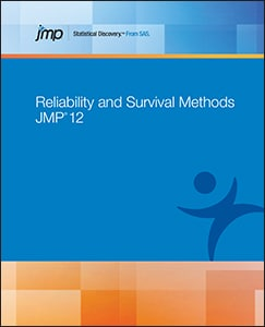 JMP® 12 Reliability and Survival Methods