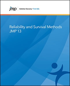 JMP® 13 Reliability and Survival Methods