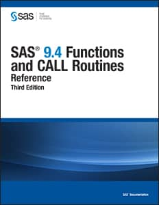 SAS® 9.4 Functions and CALL Routines: Reference, Third Edition