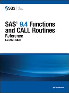 SAS® 9.4 Functions and CALL Routines: Reference, Fourth Edition