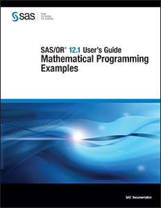 SAS/OR® 12.1 User's Guide: Mathematical Programming Examples