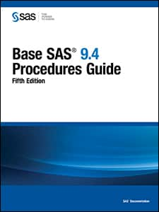 Base SAS® 9.4 Procedures Guide, Fifth Edition