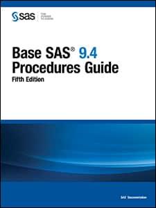 Base SAS® 9.4 Procedures Guide, Fifth Edition