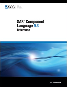 SAS® Component Language 9.3: Reference