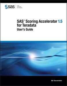 SAS® Scoring Accelerator 1.5 for Teradata: User's Guide