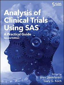 Analysis of Clinical Trials Using SAS®: A Practical Guide, Second Edition