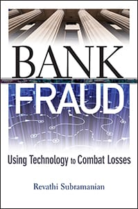 Bank Fraud: Using Technology to Combat Losses