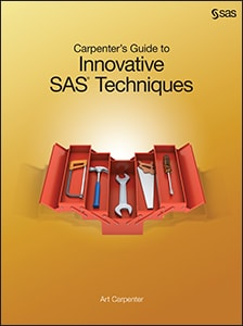 Carpenter's Guide to Innovative SAS® Techniques