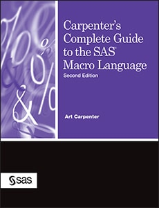 Carpenter's Complete Guide to the SAS® Macro Language, Second Edition