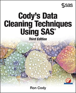 Cody's Data Cleaning Techniques Using SAS®, Third Edition