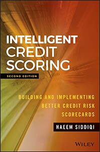 Intelligent Credit Scoring: Building and Implementing Credit Risk Scorecards, Second Edition