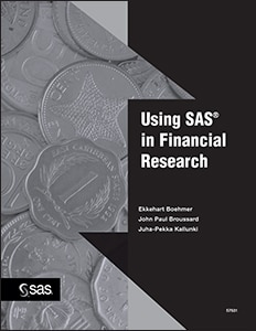 Using SAS® in Financial Research