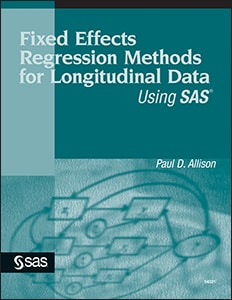 Fixed Effects Regression Methods for Longitudinal Data Using SAS®
