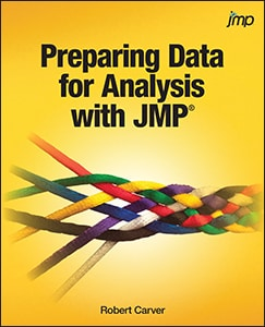 Preparing Data for Analysis with JMP®