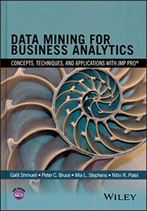Data Mining for Business Analytics: Concepts, Techniques, and Applications with JMP® Pro