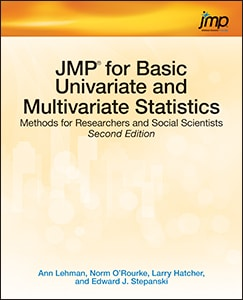 JMP® for Basic Univariate and Multivariate Statistics: Methods for Researchers and Social Scientists, Second Edition