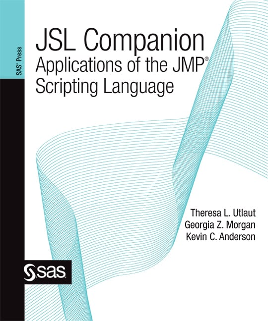 JSL Companion: Applications of the JMP® Scripting Language