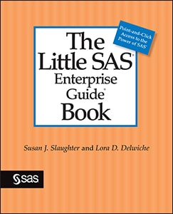 The Little SAS® Enterprise Guide® Book