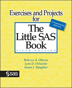 Exercises and Projects for The Little SAS® Book, Fifth Edition
