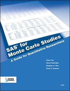 SAS® for Monte Carlo Studies: A Guide for Quantitative Researchers
