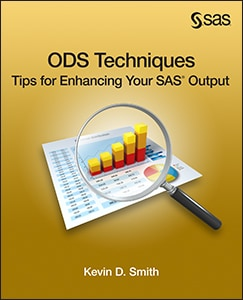 ODS Techniques: Tips for Enhancing Your SAS® Output