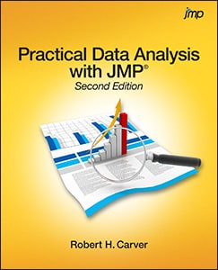 Practical Data Analysis with JMP®, Second Edition