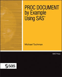 PROC DOCUMENT by Example Using SAS®