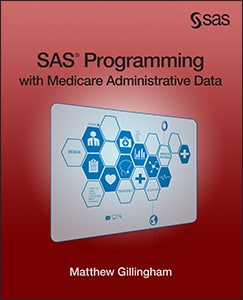 SAS® Programming with Medicare Administrative Data
