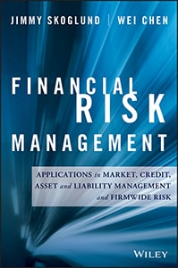 Financial Risk Management: Applications in Market, Credit, Asset and Liability Management, and Firmwide Risk