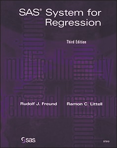SAS® System for Regression, Third Edition