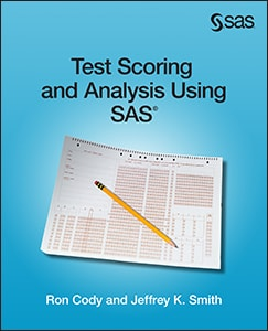 Test Scoring and Analysis Using SAS®