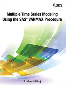 Multiple Time Series Modeling Using the SAS® VARMAX Procedure