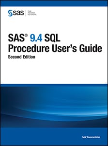SAS® 9.4 SQL Procedure User's Guide, Second Edition