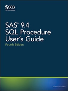 SAS® 9.4 SQL Procedure User's Guide, Fourth Edition