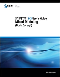 SAS/STAT® 9.3 User's Guide: Mixed Modeling (Book Excerpt)